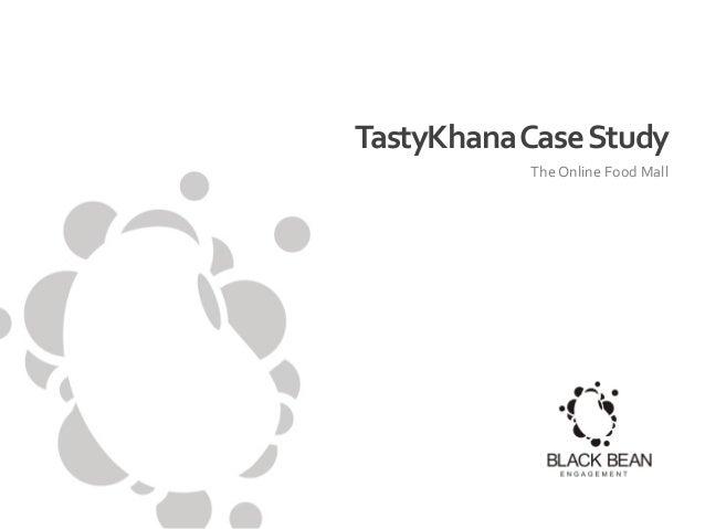 TastyKhana Case Study The Online Food Mall