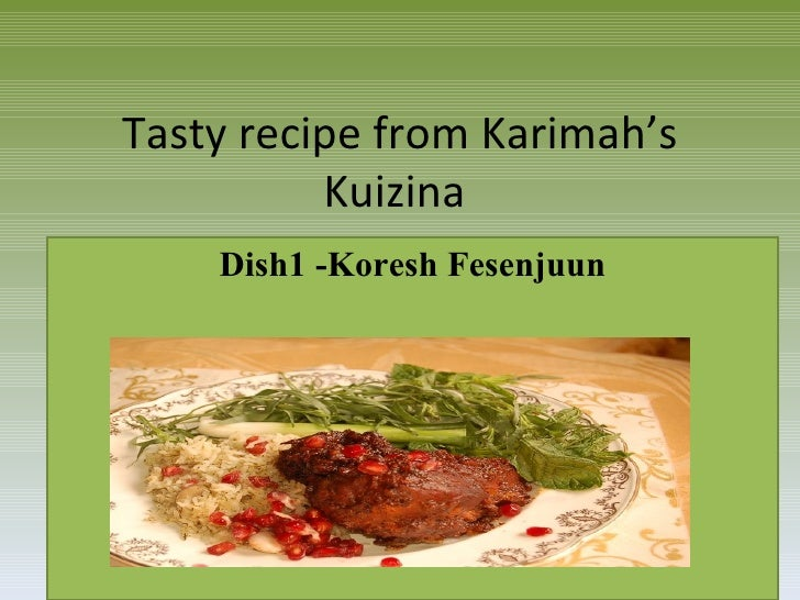Tasty recipe 1 from Karimah's Kuizina for ramadan and all times