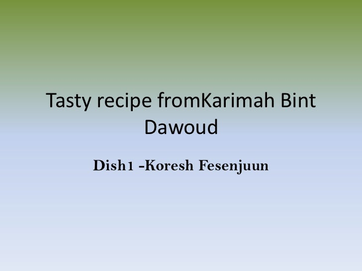Tasty Recipe for Ramadan by Karimah bint Dawoud