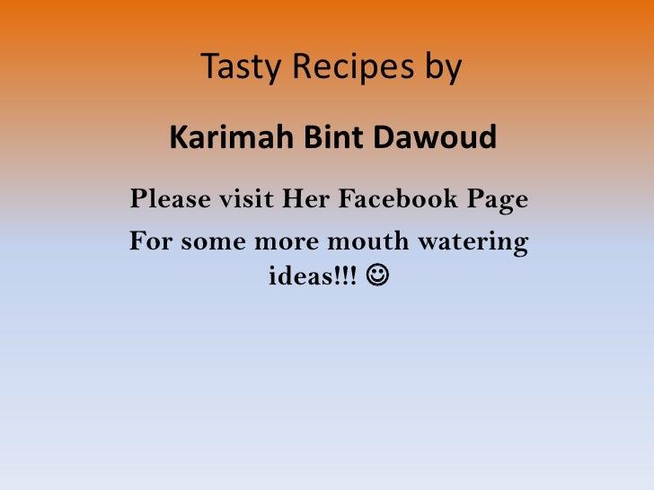 Tasty recipes by Karimah Bint Dawoud