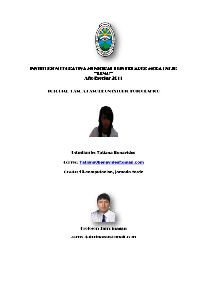 "2396490-80645<br />INSTITUCION EDUCATIVA MUNICIPAL LUIS EDUARDO MORA OSEJO ""LEMO""<br />Año Escolar 2011<br />TUTORIAL  PAS..."