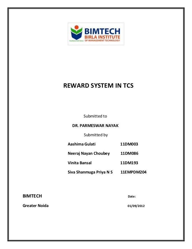 REWARD SYSTEM IN TCS                         Submitted to                   DR. PARMESWAR NAYAK                         Su...
