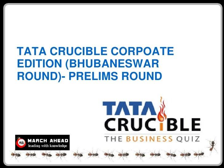 Tata Crucible (Bhubaneshwar Prelims)