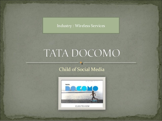 Child of Social Media Industry : Wireless Services