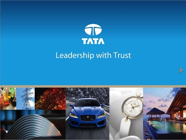 TheTata group a globalbusiness group with products and services in over 150countries over 540,000employees and operations ...
