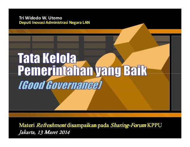 Tata Kelola Pemerintahan yang Baik (Good Governance)