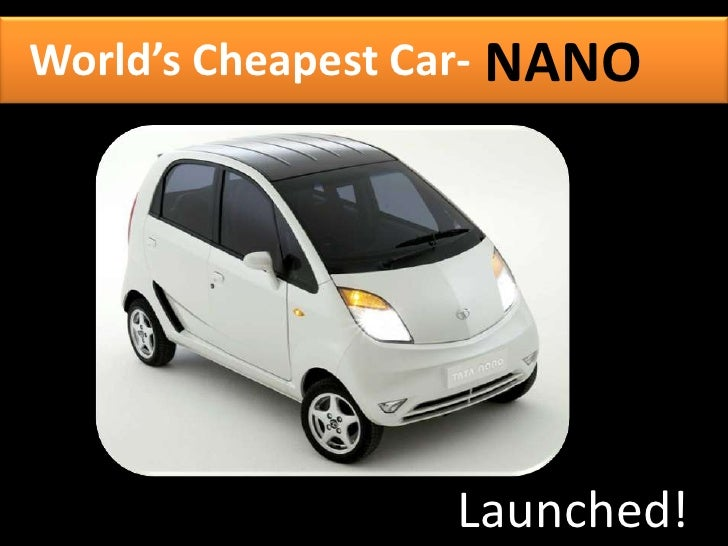World's Cheapest Car- NANO                       Launched!