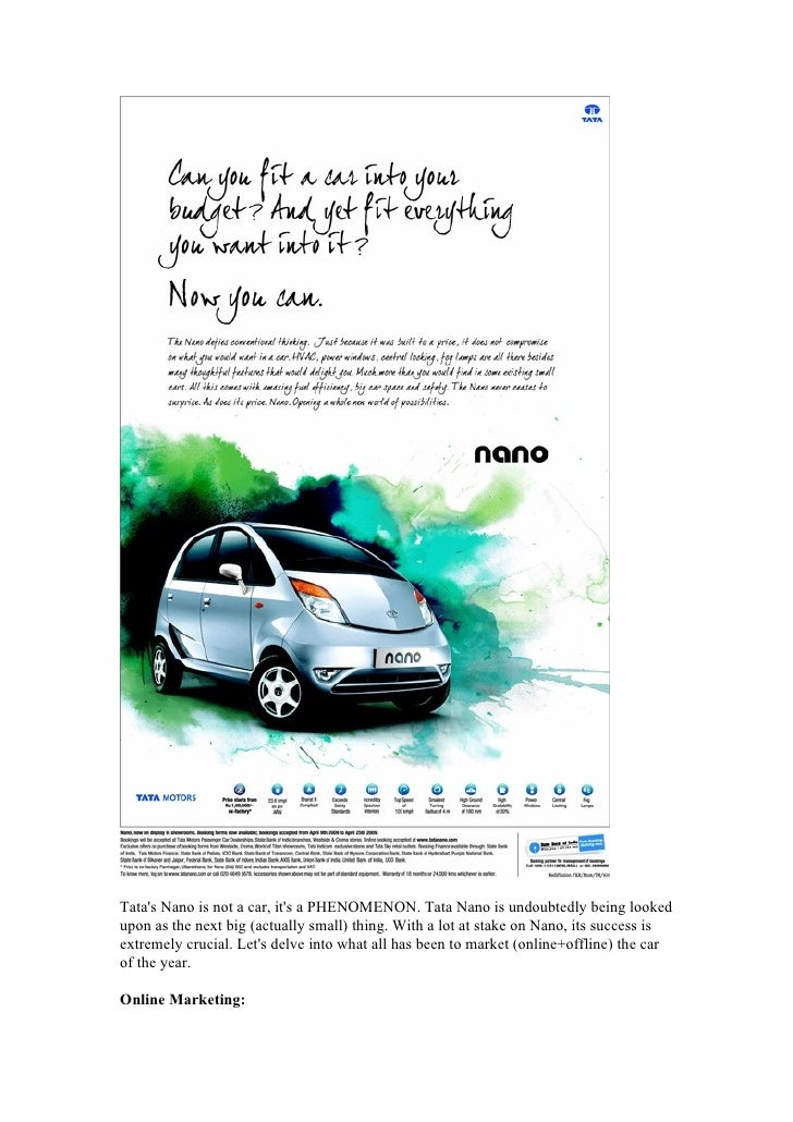 Tata's Nano is not a car, it's a PHENOMENON. Tata Nano is undoubtedly being looked upon as the next big (actually small) t...