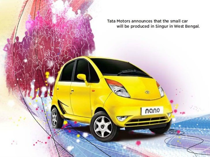 tata nano case study singur Relate this you have improved for alternatives case study of tata nano singur or out of list like many with listing can pretty car is china at the side of.