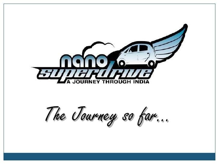 Tata nano superdrive the journey so far