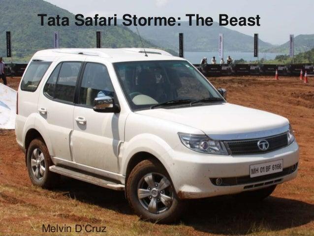 Tata Safari Storme: The Beast  Melvin D'Cruz