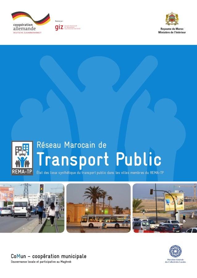 Transport Public Réseau Marocain de État des lieux synthétique du transport public dans les villes membres du REMA-TP