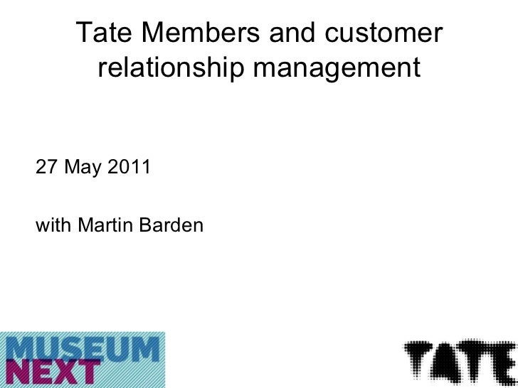 Tate Membership by Martin Barden