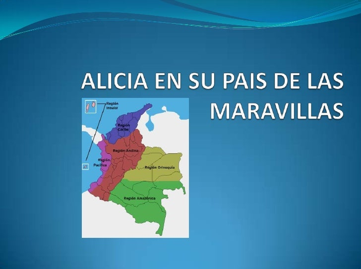 ALICIA EN SU PAIS DE LAS MARAVILLAS <br />
