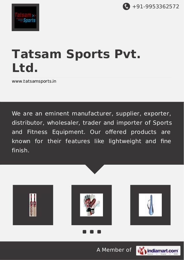+91-9953362572 A Member of Tatsam Sports Pvt. Ltd. www.tatsamsports.in We are an eminent manufacturer, supplier, exporter,...