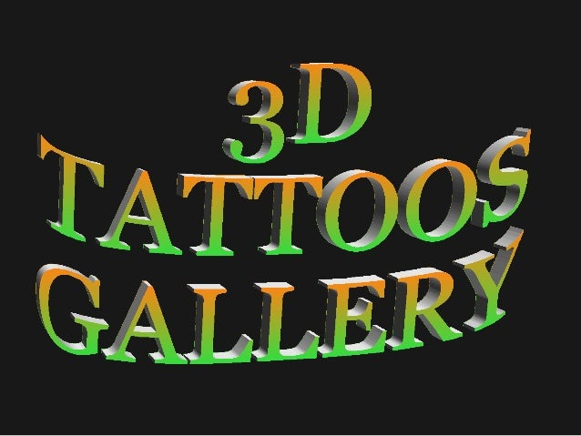Tattoo designs  The most realistic 3 d tattoo pictures gallery