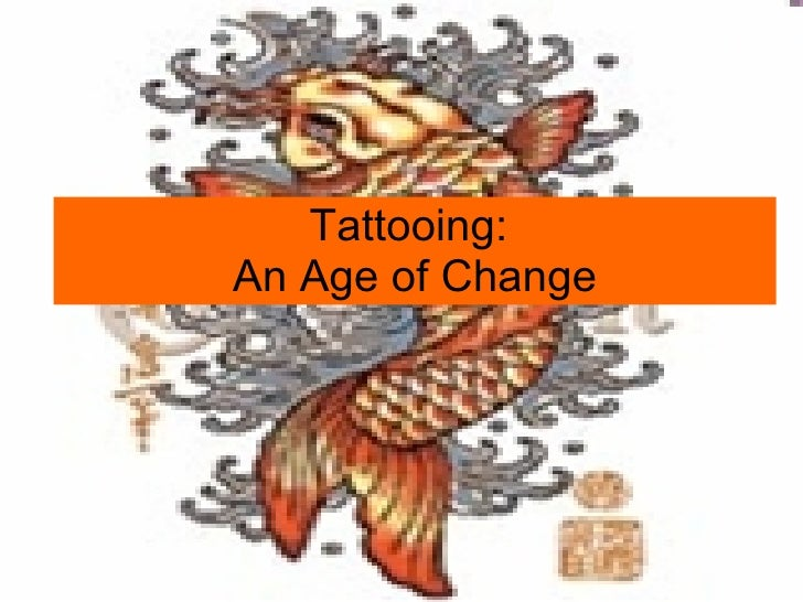 Tattooing in an Age of Change