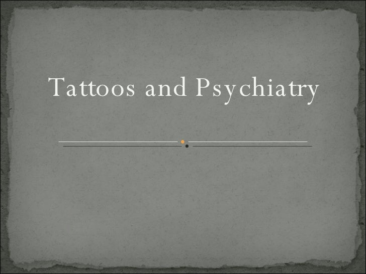 Tattoos and Psychiatry