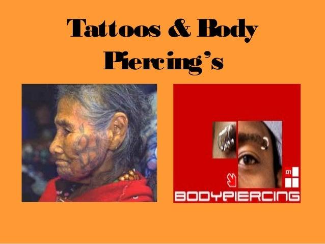 Tattoos & Body  Piercing's