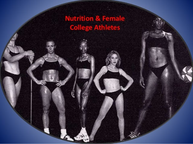 Nutrition & Female College Athletes