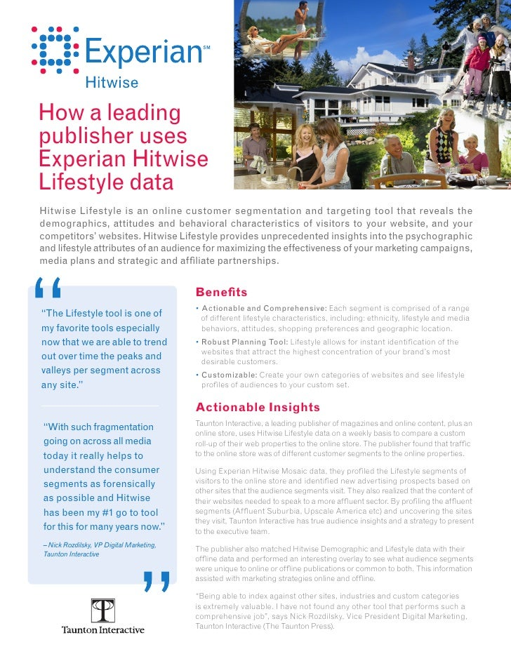 How a leadingpublisher usesExperian HitwiseLifestyle dataHitwise Lifestyle is an online customer segmentation and targetin...