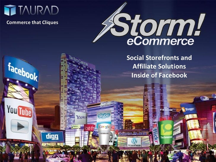 Commerce that Cliques                        Social Storefronts and                          Affiliate Solutions          ...