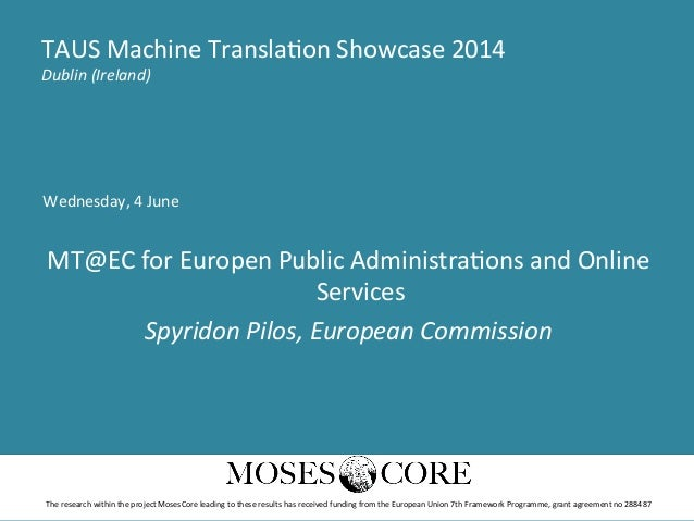 Wednesday,  4  June      MT@EC  for  Europen  Public  Administra>ons  and  Online   Services   Spy...
