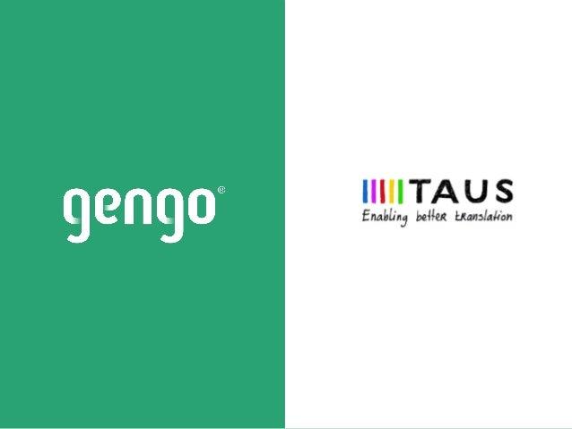 TAUS Webinar - Introduction to the Gengo API Ecosystem
