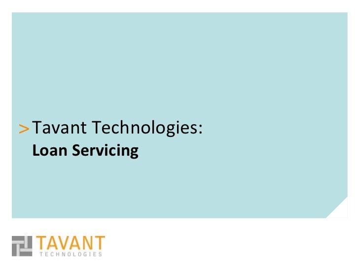 > Tavant Technologies: Loan Servicing
