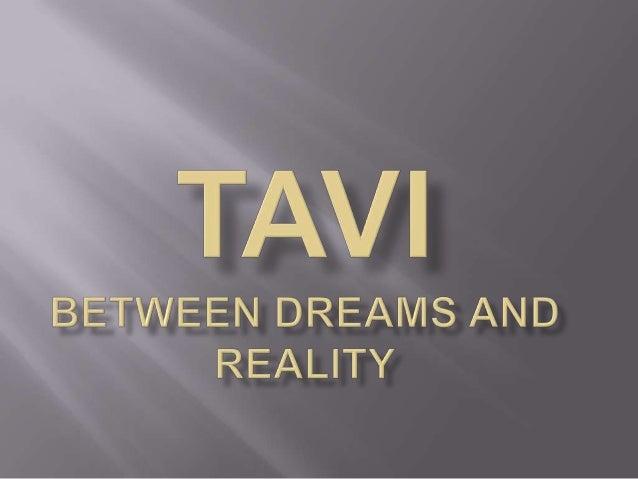 TAVI between dreams and reality