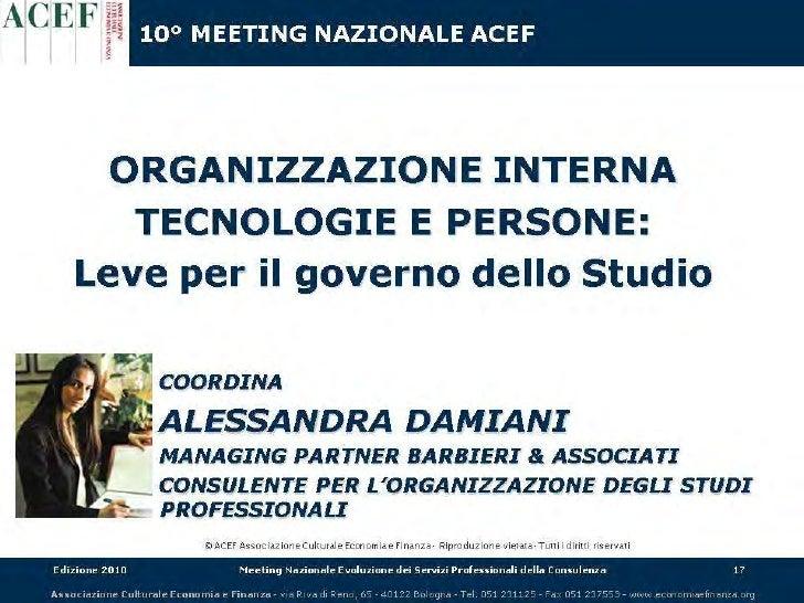 Organizzazione Interna, Tecnologia e Persone: leve per il governo dello Studio