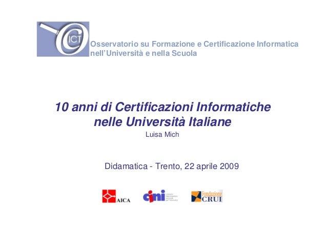 Tavola rotonda ECDL e altre certificazioni informatiche Didamatica 2009