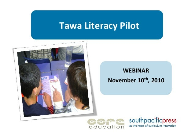 Tawa  Literacy  Pilot   WEBINAR   November  10th,  2010