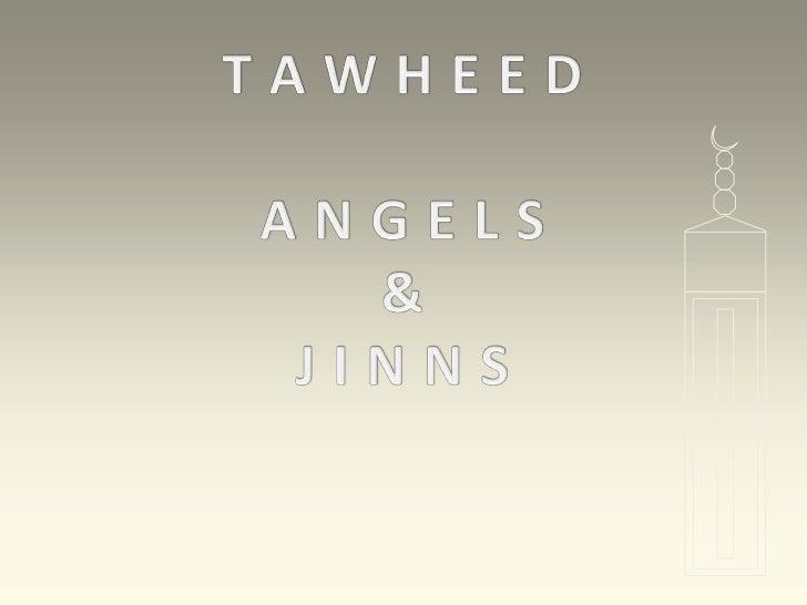 Tawheed, Angels & Jinns