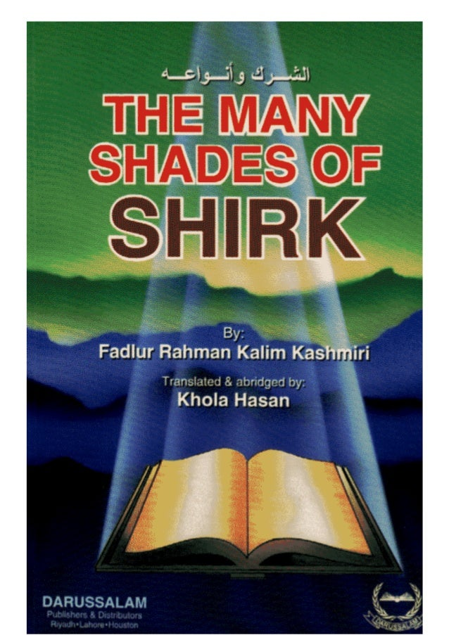 The Many Shades of Shirk (الشرك وأنوعه) || Fadlur Rahman Kalim Kashmiri