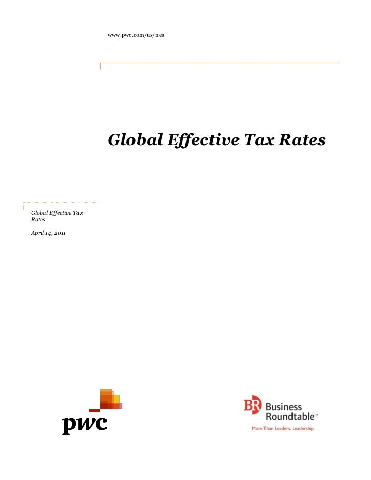 www.pwc.com/us/nes                       Global Effective Tax RatesGlobal Effective TaxRatesApril 14, 2011