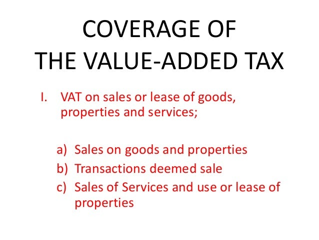 value added tax of the philippines Vat is a consumption tax, charged on most goods and services traded for use or consumption in the eu it is levied on the value added to the product at each stage.