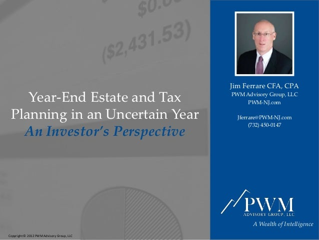 Avoiding Higher Taxes in 2013 | Year-End Estate & Tax Planning  - An Investors Perspective