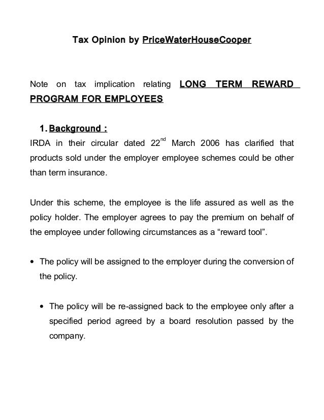 Tax Opinion by PriceWaterHouseCooperNote on tax implication relating LONG TERM REWARDPROGRAM FOR EMPLOYEES1. Background :I...