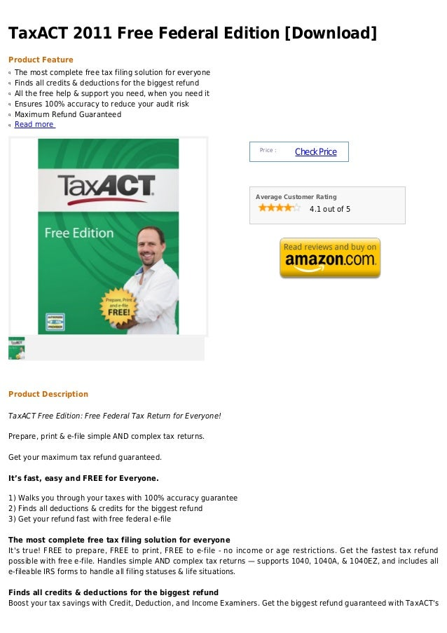 TaxACT 2011 Free Federal Edition [Download]Product Featureq   The most complete free tax filing solution for everyoneq   F...