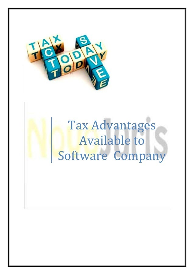 Tax advantages available to a software company