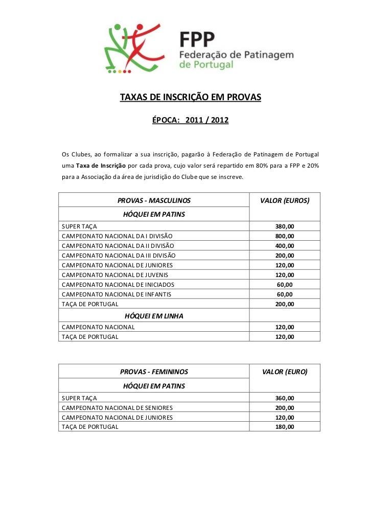 TAXASDEINSCRIÇÃOEMPROVAS                                  ÉPOCA:2011/2012            ...