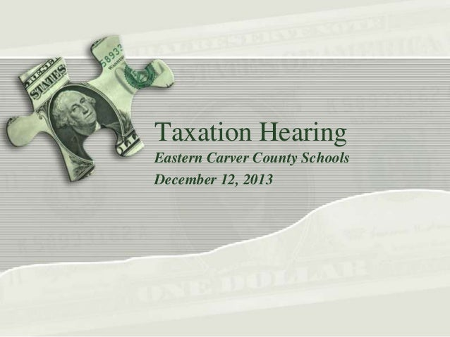 Taxation Hearing Eastern Carver County Schools December 12, 2013