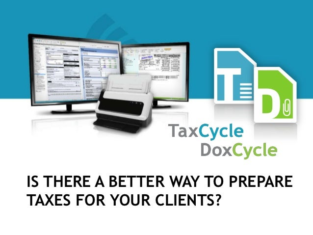 IS THERE A BETTER WAY TO PREPARETAXES FOR YOUR CLIENTS?