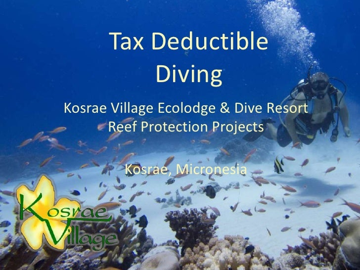 Tax Deductible          DivingKosrae Village Ecolodge & Dive Resort      Reef Protection Projects         Kosrae, Micronesia