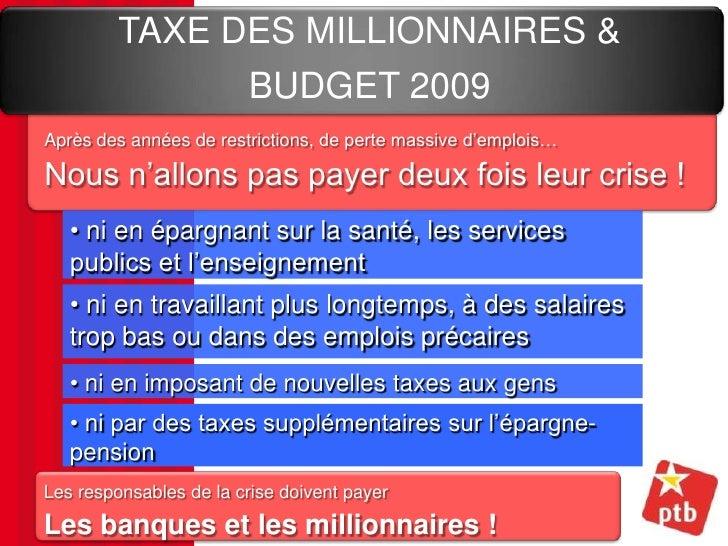 Nouveau powerpoint sur la taxe des millionnaires les pensions et le - Taxe sur les maisons payees ...