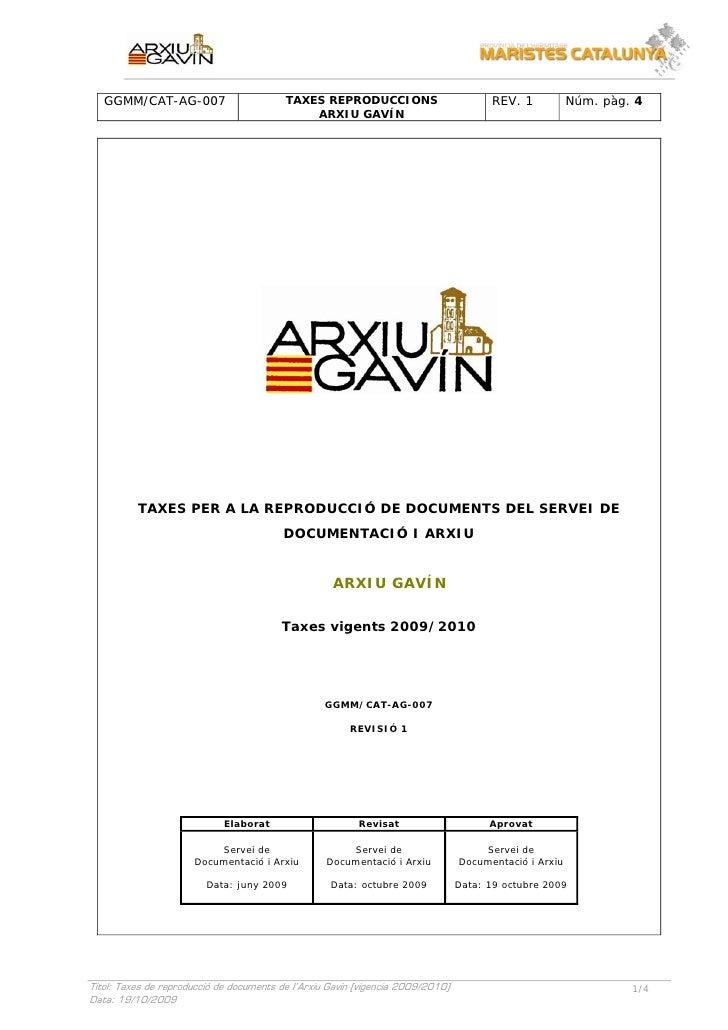 SERVEI DE DOCUMENTACIÓ I ARXIU      GGMM/CAT-AG-007                        TAXES REPRODUCCIONS                          RE...