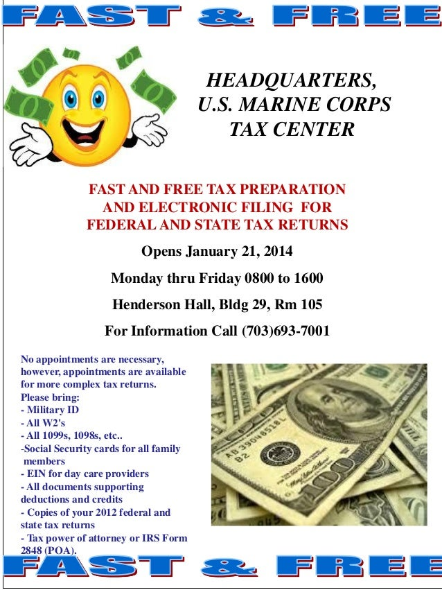 HEADQUARTERS, U.S. MARINE CORPS TAX CENTER FAST AND FREE TAX PREPARATION AND ELECTRONIC FILING FOR FEDERAL AND STATE TAX R...