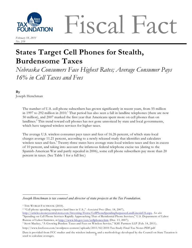 February 18, 2011No. 259                                      Fiscal FactStates Target Cell Phones for Stealth,Burdensome ...