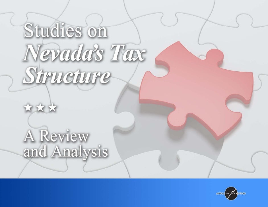 Tax History Studies On Nevadas Tax Structure